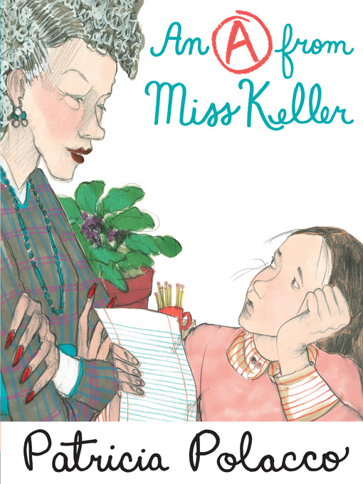 Title details for An A From Miss Keller by Patricia Polacco - Wait list