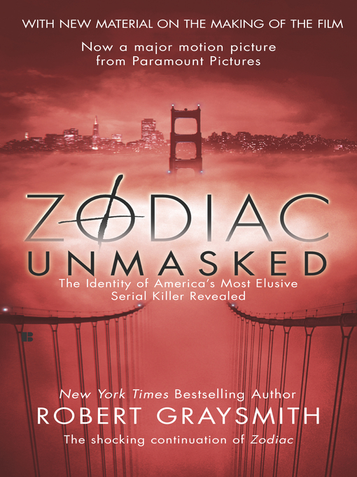 Title details for Zodiac Unmasked by Robert Graysmith - Available