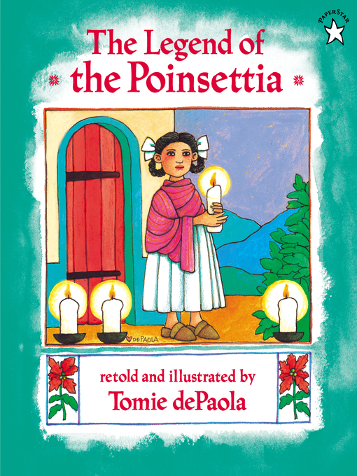 Title details for The Legend of the Poinsettia by Tomie dePaola - Wait list