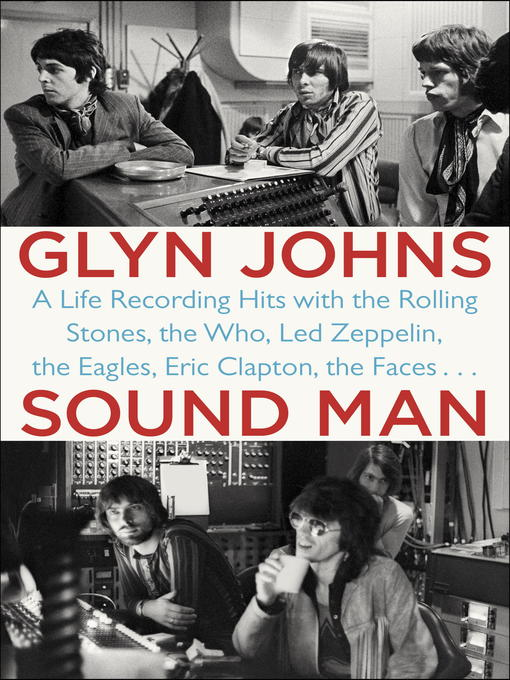 Title details for Sound Man by Glyn Johns - Wait list