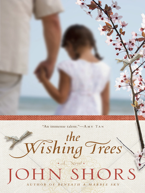 Title details for The Wishing Trees by John Shors - Available