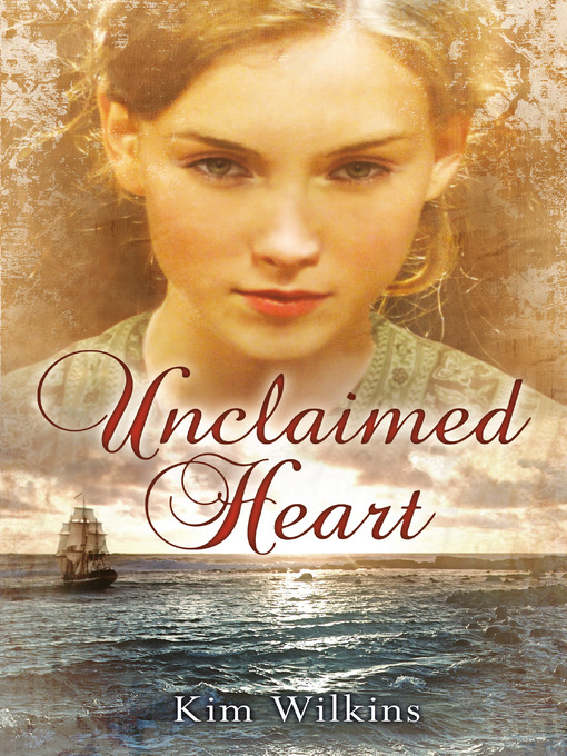 Title details for Unclaimed Heart by Kim Wilkins - Available