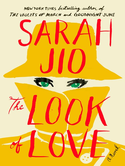 Title details for The Look of Love by Sarah Jio - Available
