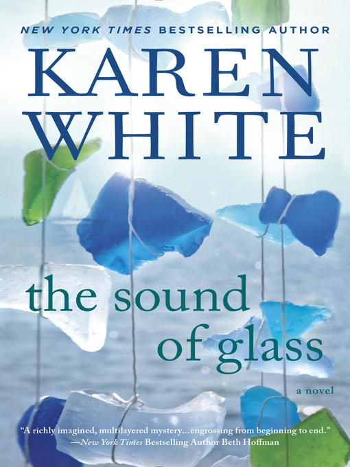 Title details for The Sound of Glass by Karen White - Available