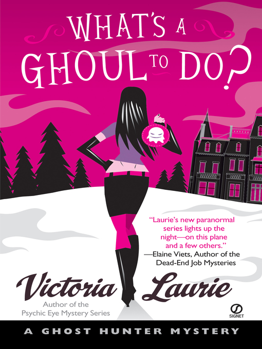 Title details for What's A Ghoul to Do? by Victoria Laurie - Available