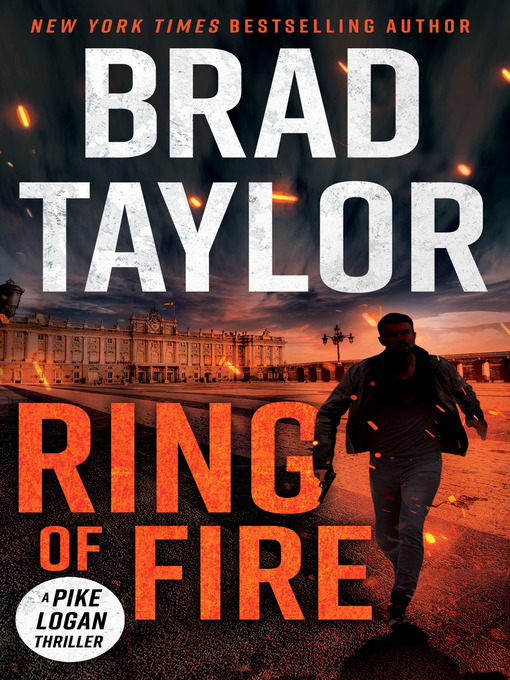 Title details for Ring of Fire by Brad Taylor - Wait list