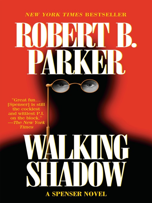 Title details for Walking Shadow by Robert B. Parker - Available