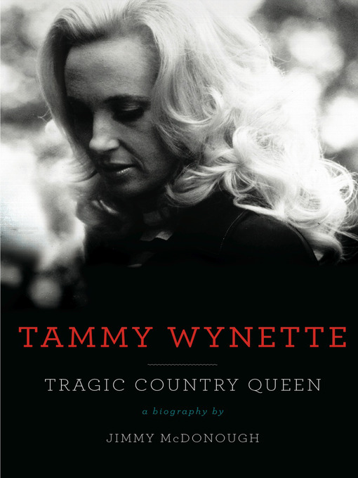 Title details for Tammy Wynette by Jimmy McDonough - Available
