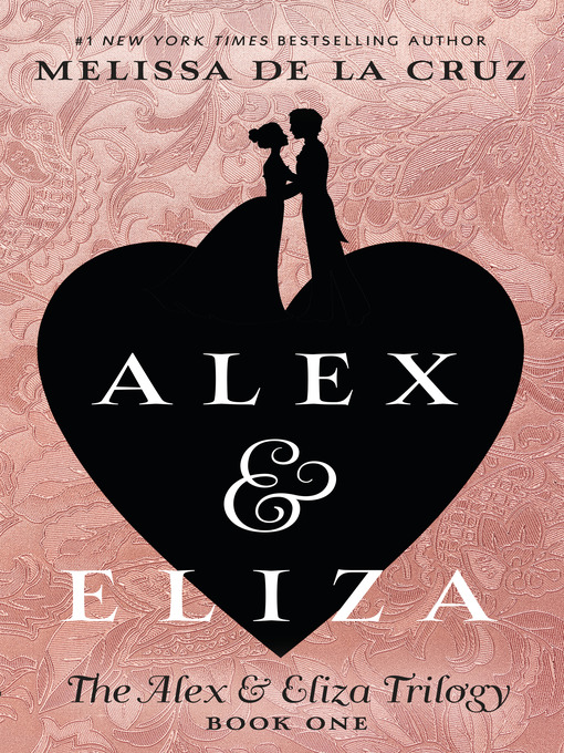 Cover image for Alex and Eliza, A Love Story