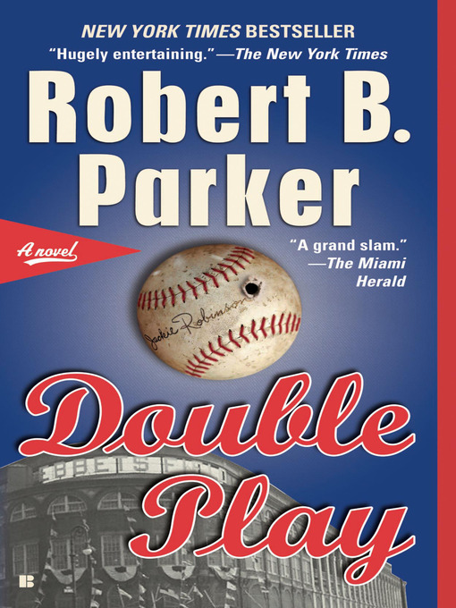 Title details for Double Play by Robert B. Parker - Available