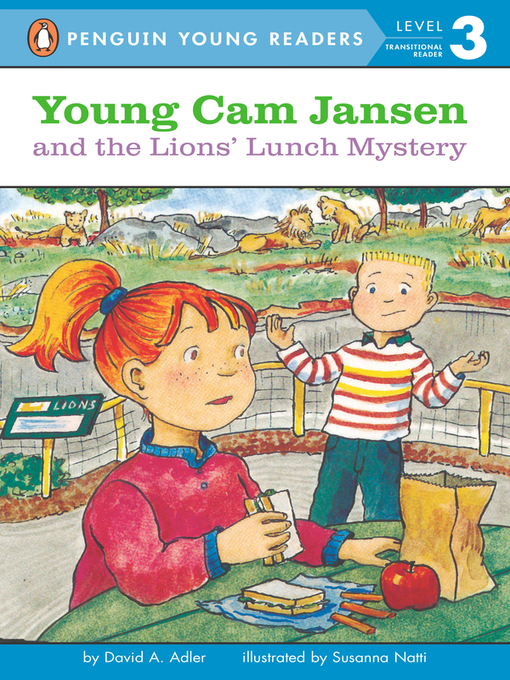 Title details for Young Cam Jansen and the Lions' Lunch Mystery by David A. Adler - Available
