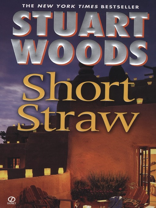 Title details for Short Straw by Stuart Woods - Available