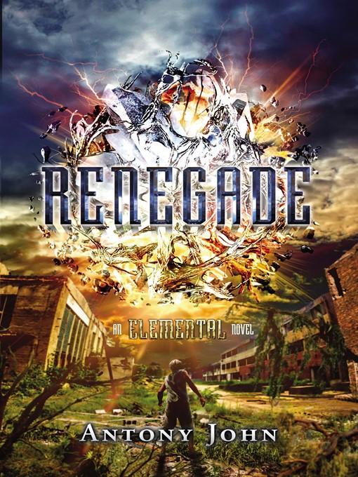 Title details for Renegade by Antony John - Wait list