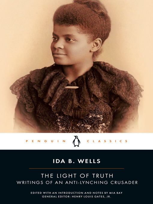 Title details for The Light of Truth by Ida B. Wells - Available