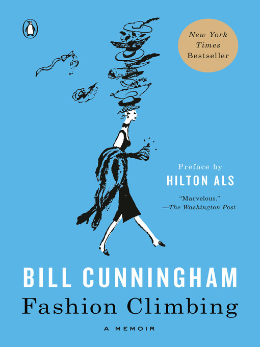 Title details for Fashion Climbing by Bill Cunningham - Available