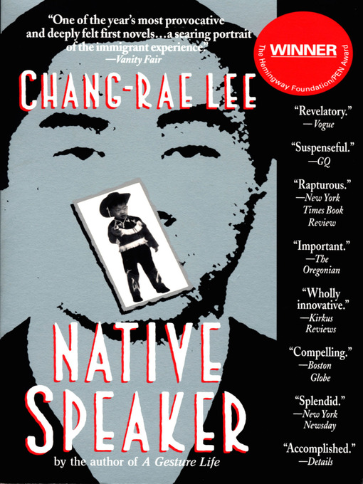 Title details for Native Speaker by Chang-Rae Lee - Available