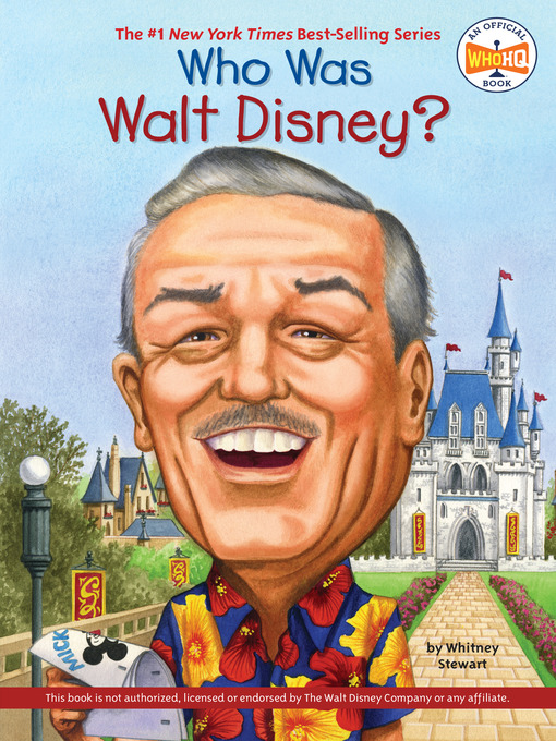 Title details for Who Was Walt Disney? by Whitney Stewart - Wait list