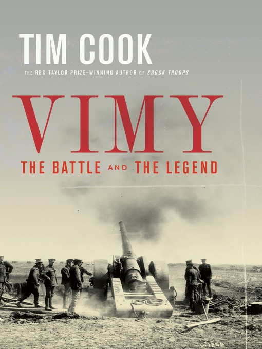 Title details for Vimy by Tim Cook - Wait list
