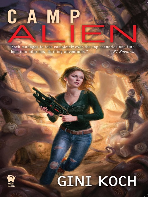 Title details for Camp Alien by Gini Koch - Available