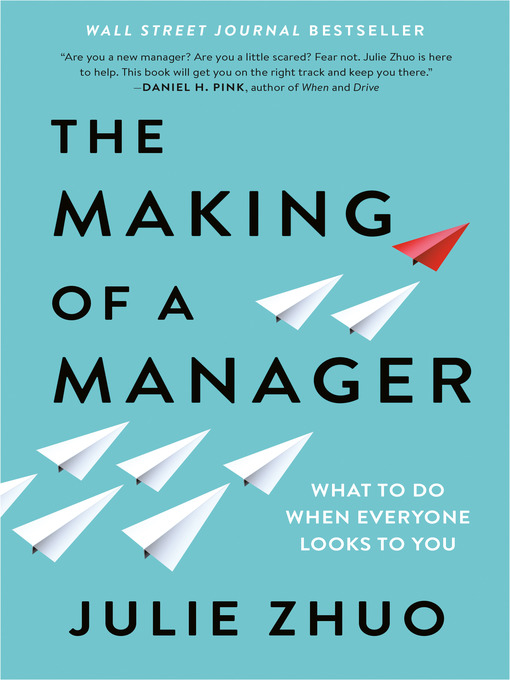 Title details for The Making of a Manager by Julie Zhuo - Wait list