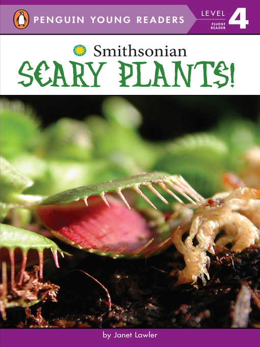 Title details for Scary Plants! by Janet Lawler - Available