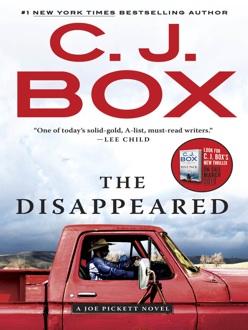 Title details for The Disappeared by C. J. Box - Wait list