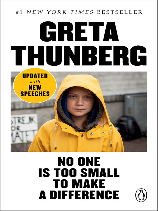 Title details for No One Is Too Small to Make a Difference by Greta Thunberg - Available