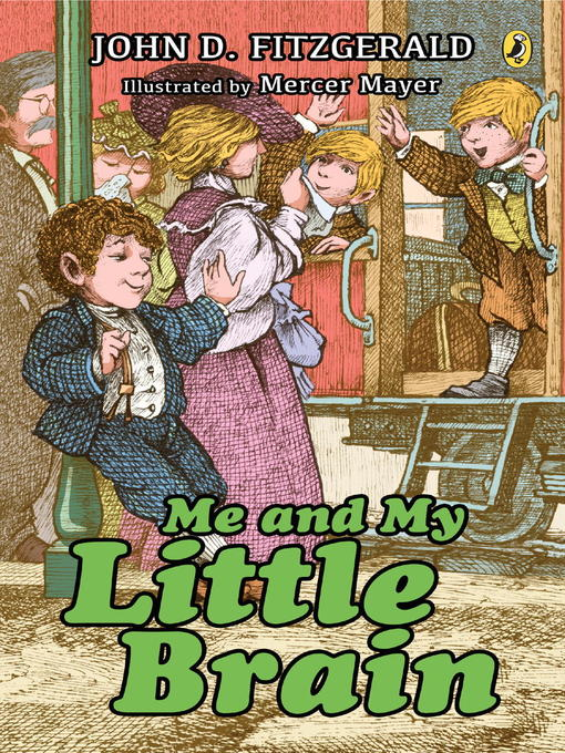 Title details for Me and My Little Brain by John D. Fitzgerald - Wait list