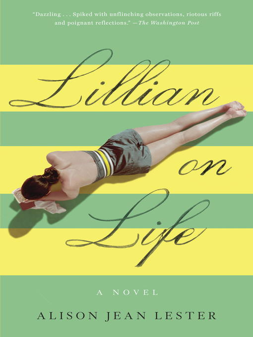 Title details for Lillian on Life by Alison Jean Lester - Available