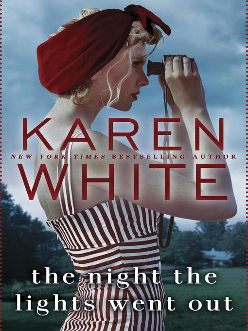 Title details for The Night the Lights Went Out by Karen White - Wait list