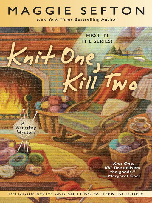 Title details for Knit One, Kill Two by Maggie Sefton - Available