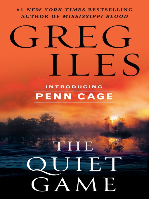 Title details for The Quiet Game by Greg Iles - Available