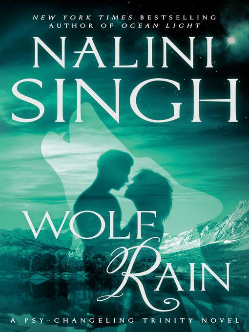 Title details for Wolf Rain by Nalini Singh - Wait list