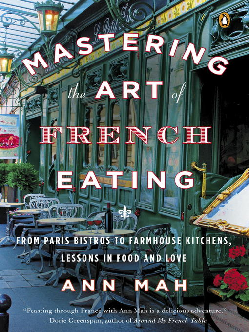 Title details for Mastering the Art of French Eating by Ann Mah - Wait list