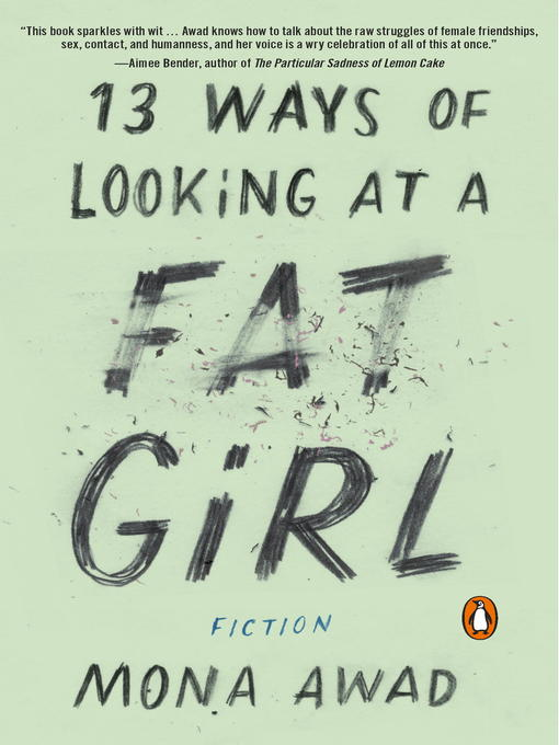 Title details for 13 Ways of Looking at a Fat Girl by Mona Awad - Wait list