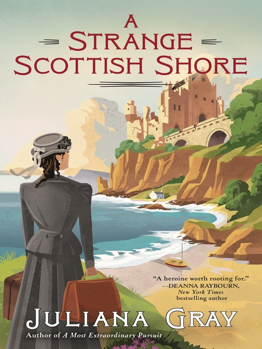 Title details for A Strange Scottish Shore by Juliana Gray - Available