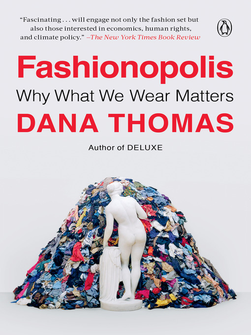 Title details for Fashionopolis by Dana Thomas - Wait list