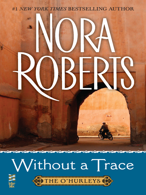 Title details for Without a Trace by Nora Roberts - Available