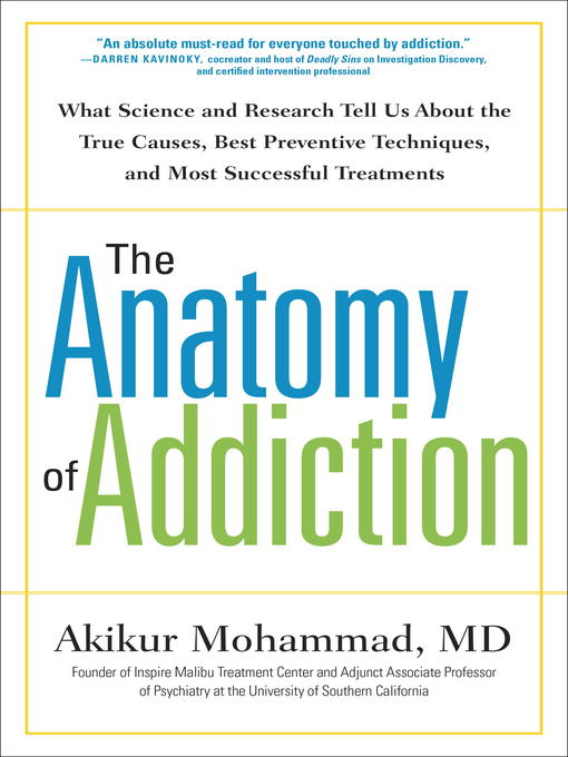 Title details for The Anatomy of Addiction by Akikur Mohammad, MD - Wait list