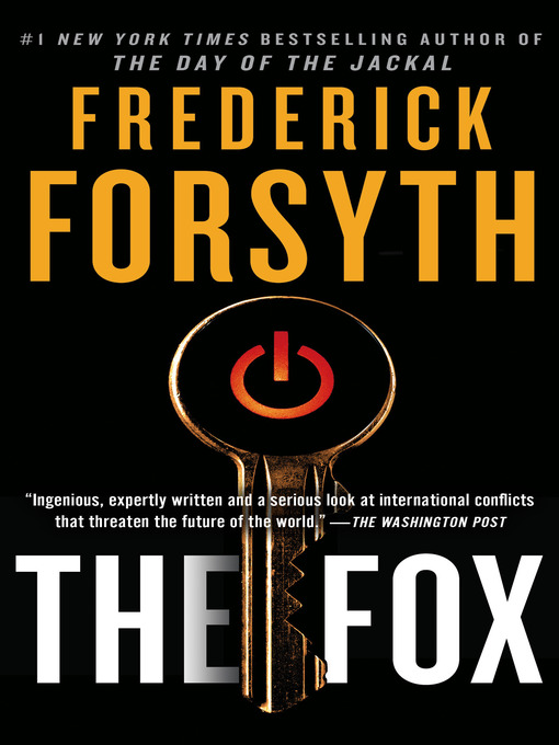 Title details for The Fox by Frederick Forsyth - Available