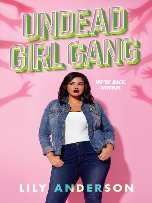 Title details for Undead Girl Gang by Lily Anderson - Wait list