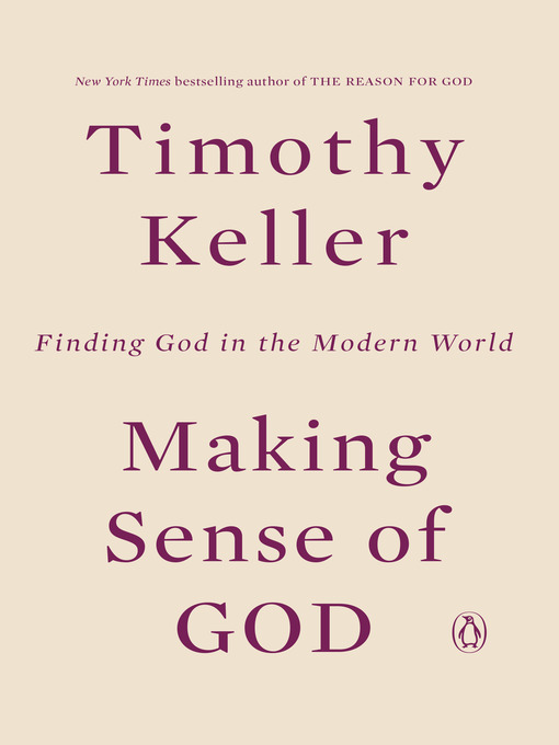 Title details for Making Sense of God by Timothy Keller - Available