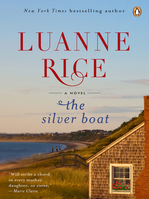 Title details for The Silver Boat by Luanne Rice - Available