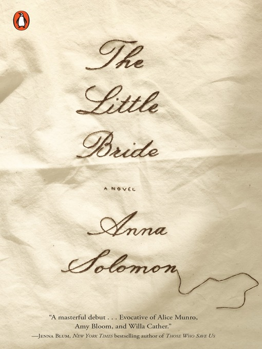 Title details for The Little Bride by Anna Solomon - Available