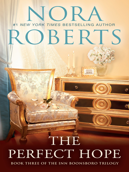 Title details for The Perfect Hope by Nora Roberts - Available