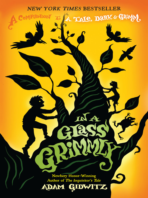 Title details for In a Glass Grimmly by Adam Gidwitz - Available