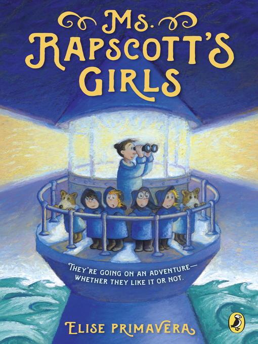 Title details for Ms. Rapscott's Girls by Elise Primavera - Wait list