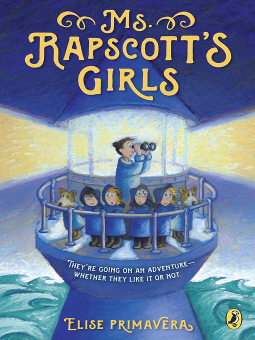 Title details for Ms. Rapscott's Girls by Elise Primavera - Available