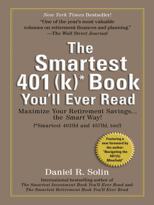 Title details for Smartest 401(k) Book You'll Ever Read by Daniel R. Solin - Available