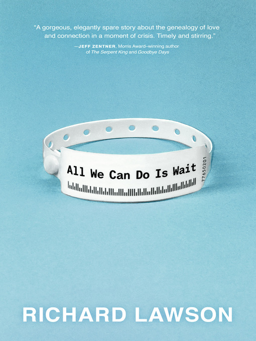 Cover image for book: All We Can Do Is Wait